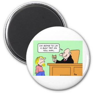 judge hippie guilt trip lay fridge magnets