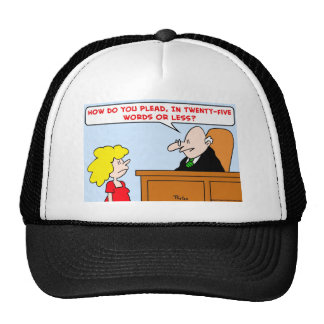 judge how plead words trucker hat