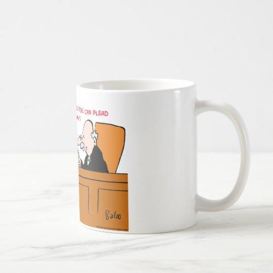judge plead not guilty no problem coffee mug