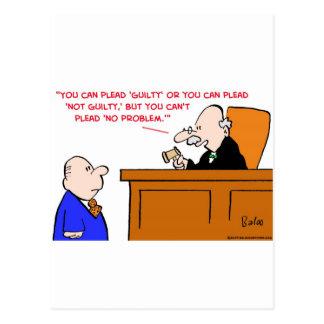 judge plead not guilty no problem postcard