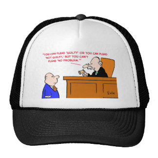 judge plead not guilty no problem trucker hat