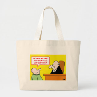 judge promise won't go further tote bag