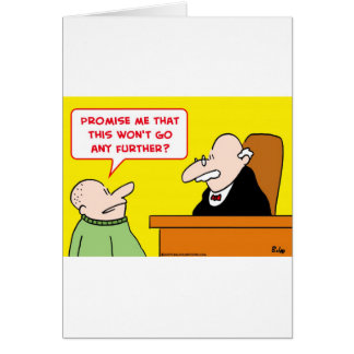 judge promise won't go further greeting card