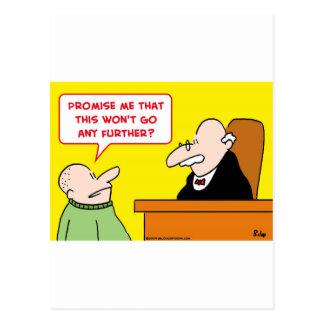 judge promise won't go further postcard