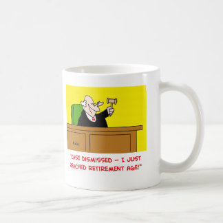 judge retirement age classic white coffee mug