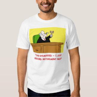 judge retirement age shirt