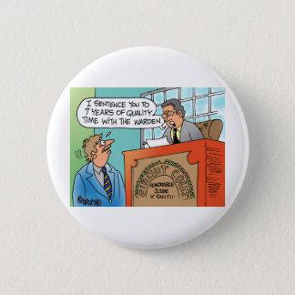 Judge scolding an executive defendant button