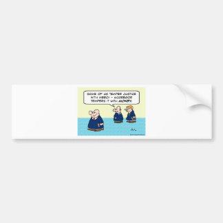 Judge temper justice with mercy money bumper sticker
