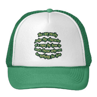 Judge the character of a man trucker hat