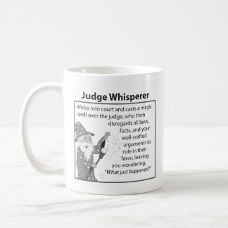 Judge Whisperer Coffee Mug