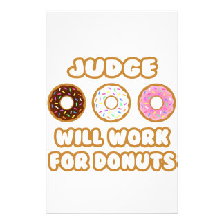 Judge .. Will Work For Donuts Customized Stationery