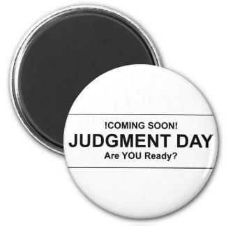 Judgement Day Magnet