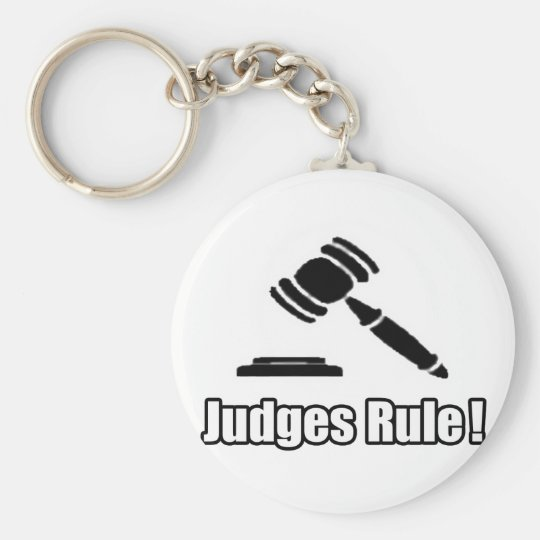 Judges Rule! Keychain