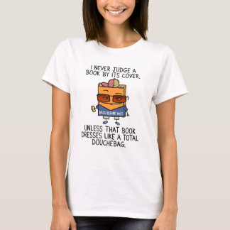 Judging A Book By It's Cover T-Shirt