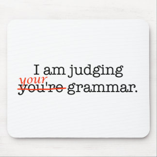Judging Your Grammar Mouse Pad