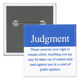 Judgment Pinback Buttons