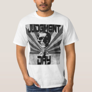 Judgment Day Shirt