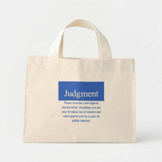 Judgment Mini Tote Bag