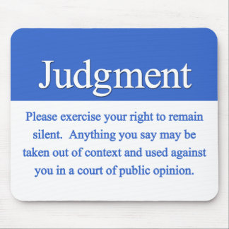 Judgment Mousepad