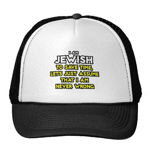 Judío… asuma que nunca soy incorrecto gorra