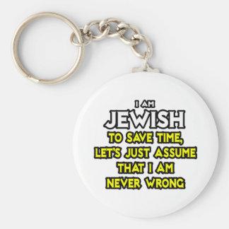 Judío… asuma que nunca soy incorrecto llavero