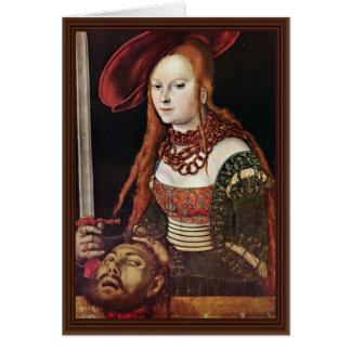 Judith por Cranach D. Ä. Lucas (la mejor calidad) Felicitacion