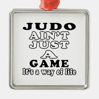 Judo Ain't Just A Game It's A Way Of Life Christmas Tree Ornaments