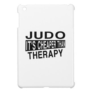 JUDO IT'S CHEAPER THAN THERAPY iPad MINI COVERS