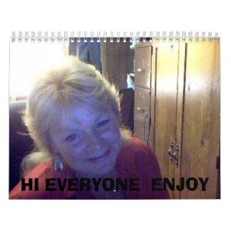 Judys representa 052, HI que CADA UNO GOZA Calendario De Pared
