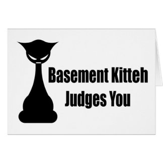 Jueces de Kitteh del sótano usted Felicitación