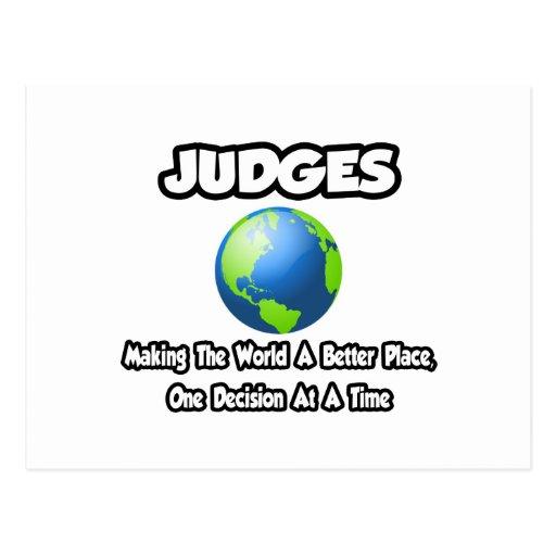 Jueces… que hacen el mundo un mejor lugar tarjeta postal
