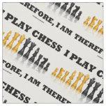 Juego a ajedrez por lo tanto, yo soy juego de telas