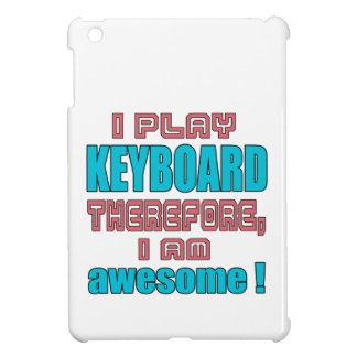 ¡Juego el teclado por lo tanto, yo soy