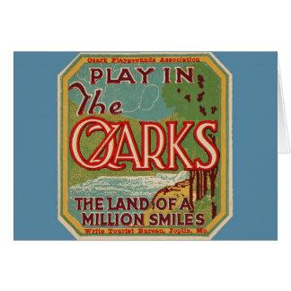 Juego en la tierra de OZARKS de millón de sonrisas Tarjeta De Felicitación