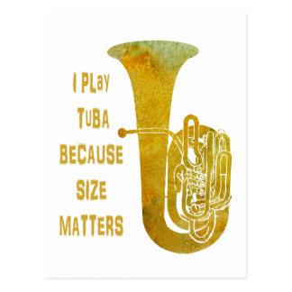 Juego la tuba porque importa el tamaño postal