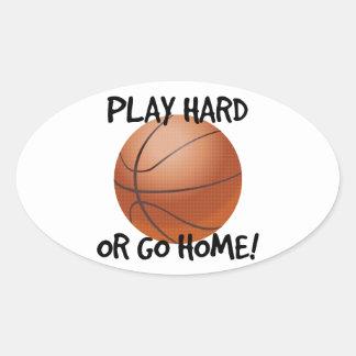 Juegue difícilmente o vaya a casa baloncesto pegatina óval personalizadas