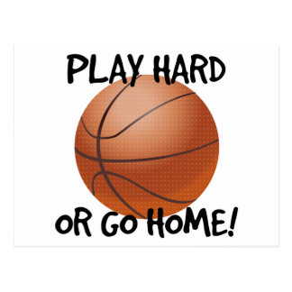 Juegue difícilmente o vaya a casa baloncesto postales