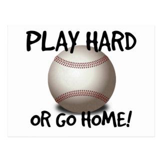 ¡Juegue difícilmente o vaya a casa! Béisbol Tarjeta Postal