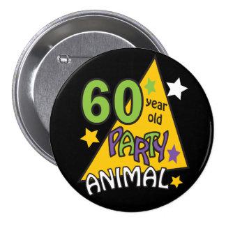Juerguista de 60 años - 60.o cumpleaños pin redondo de 3 pulgadas