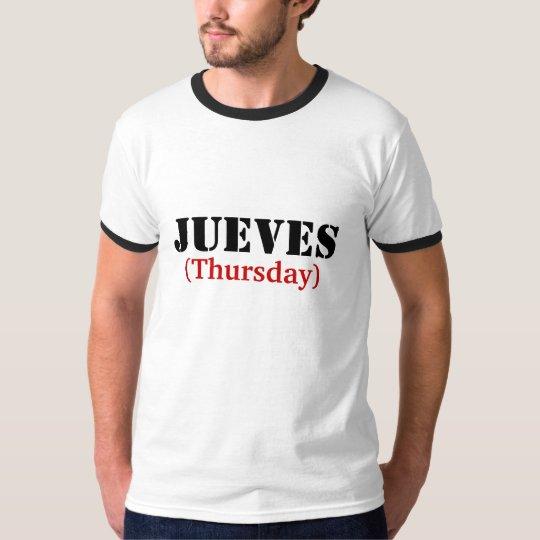 JUEVES (Thursday) T-Shirt