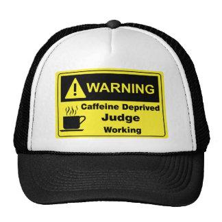 Juez de la advertencia del cafeína gorras de camionero