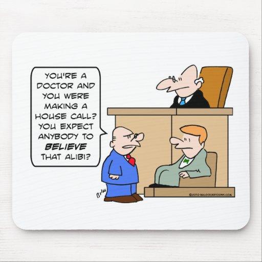 juez de la visita a domicilio del doctor de la coa alfombrilla de ratones