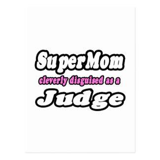 Juez del SuperMom… Postales