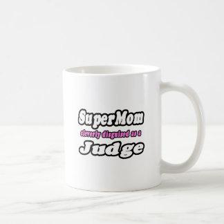 Juez del SuperMom… Taza Básica Blanca