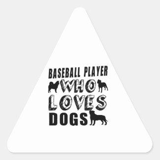 jugador de béisbol que ama perros pegatina triangular
