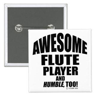 Jugador de flauta impresionante pins
