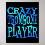 Jugador de Trombone loco Póster