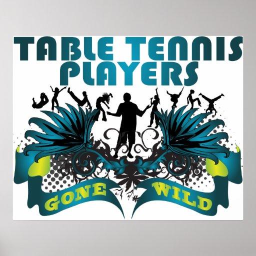 Jugadores de tenis de mesa idos salvajes poster