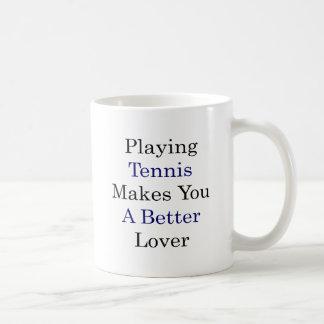 Jugar a tenis le hace a un mejor amante taza