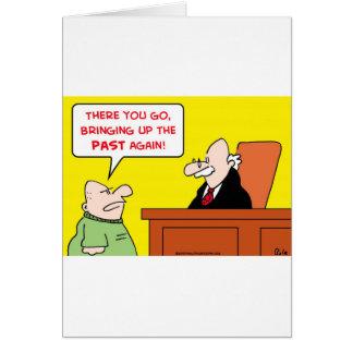jugde que saca a colación el pasado otra vez tarjeta de felicitación